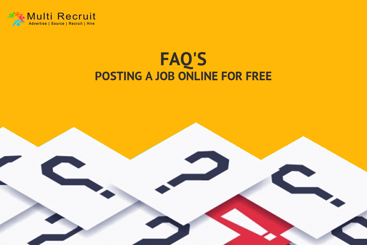FAQ'S on Posting a Job Online For Free