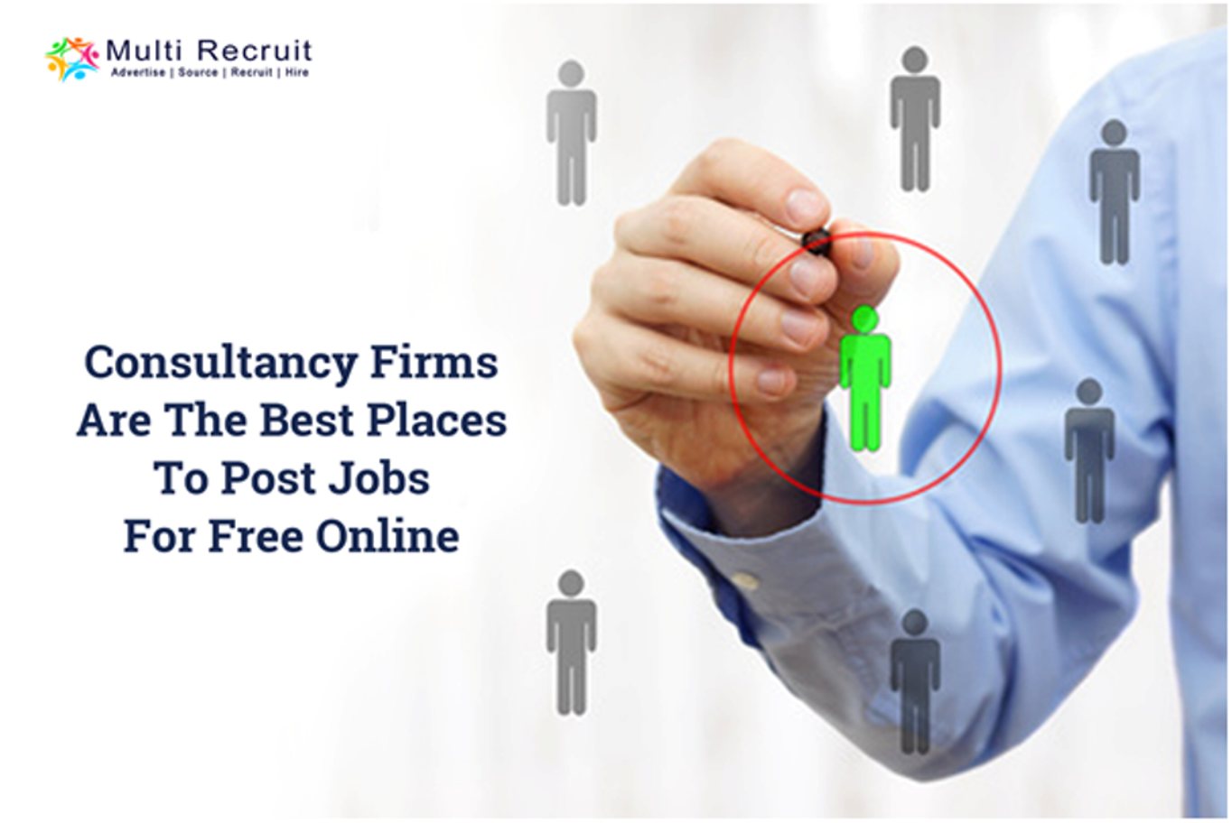 Consultancy Firms are the Best Places to Post Jobs For Free Online