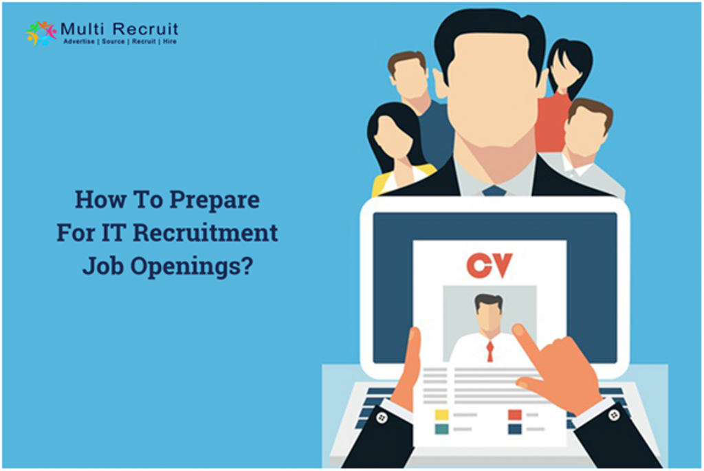 How to Prepare for IT Recruitment Job Openings | MultiRecruit