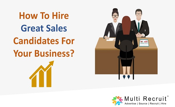 How to hire great sales candidates for your business