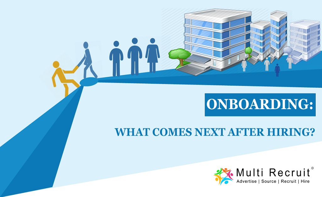 Onboarding: What Comes Next After Hiring?