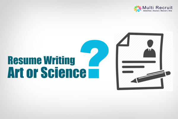 Resume Writing—Art or Science?