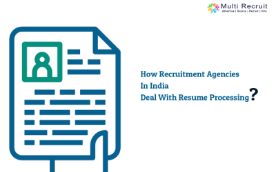 How Recruitment Agencies in India Deal With Resume Processing?