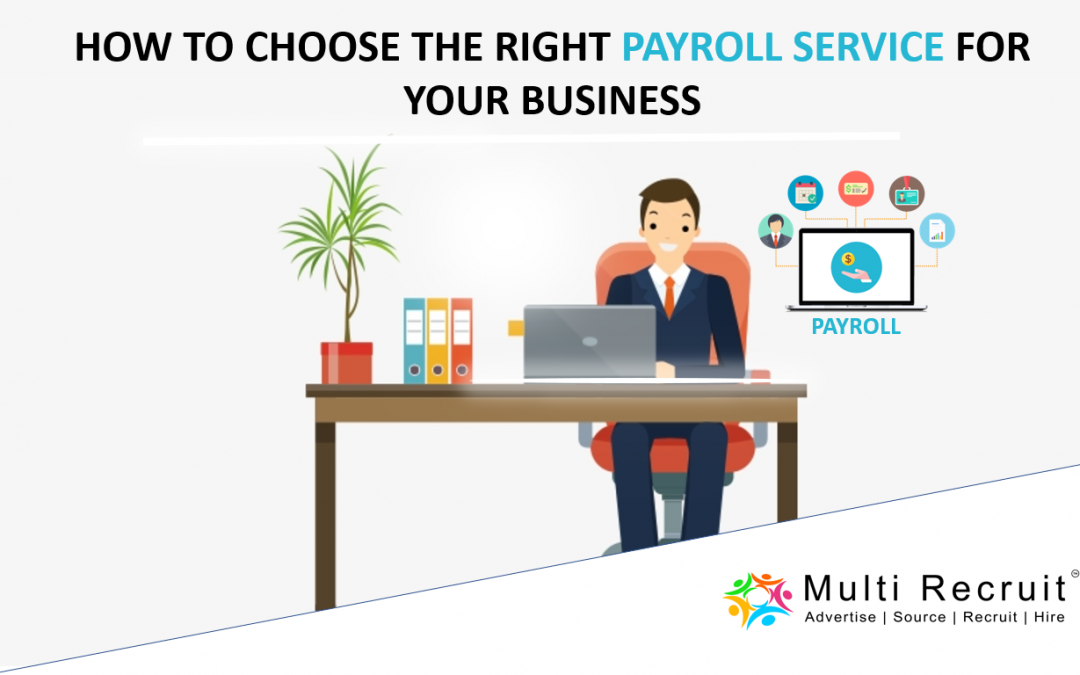How to Choose The Right Payroll Service for Your Business