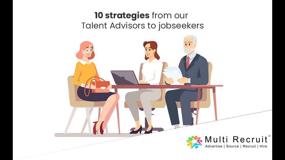 10 strategies from our Talent Advisors to Jobseekers