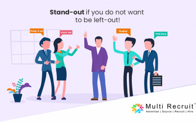 Stand-out if you do not want to be left-out!