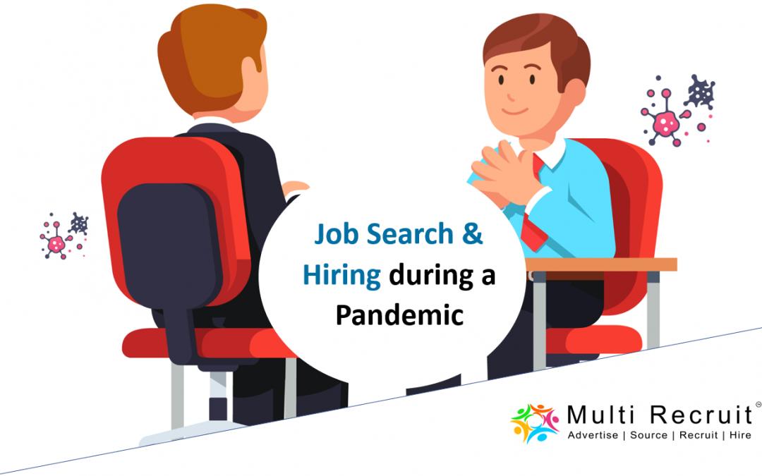 Job Search & Hiring during a Pandemic