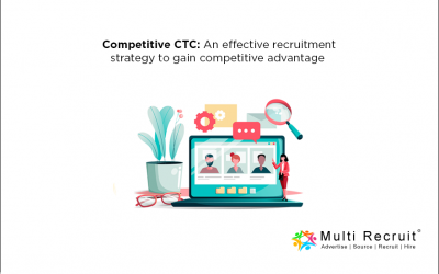 Competitive CTC: An effective recruitment strategy to gain competitive advantage