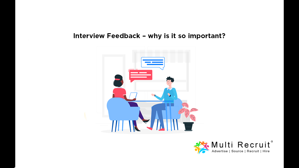 Interview Feedback – why is it so important?