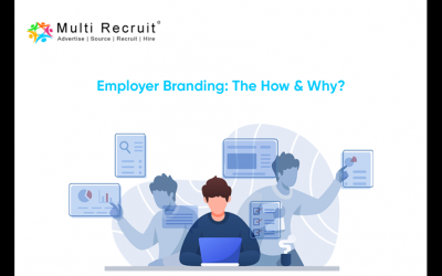 Employer Branding: The How & Why?
