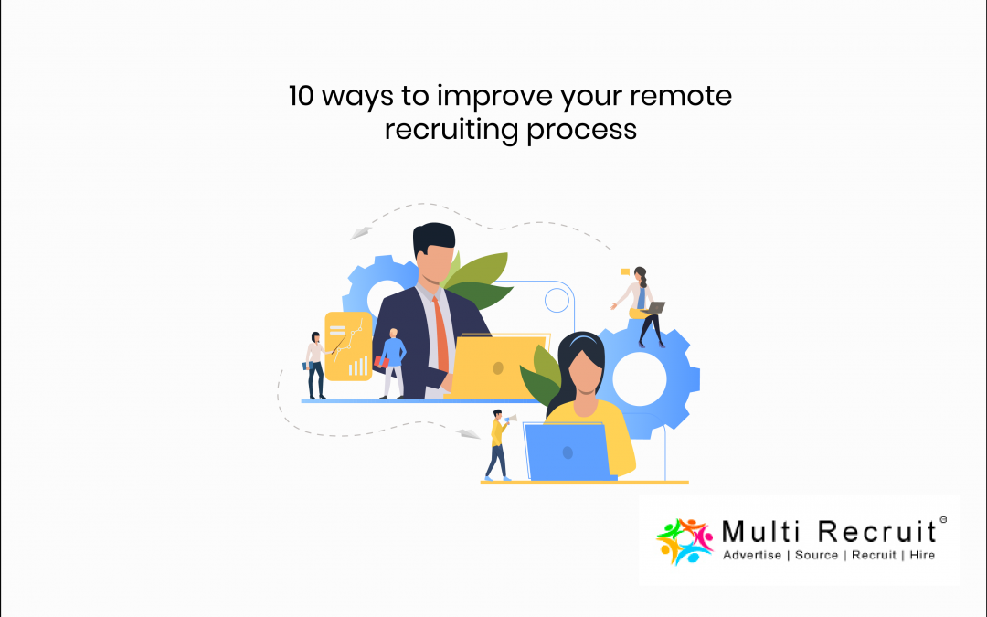 How to improve your Remote Recruiting Process