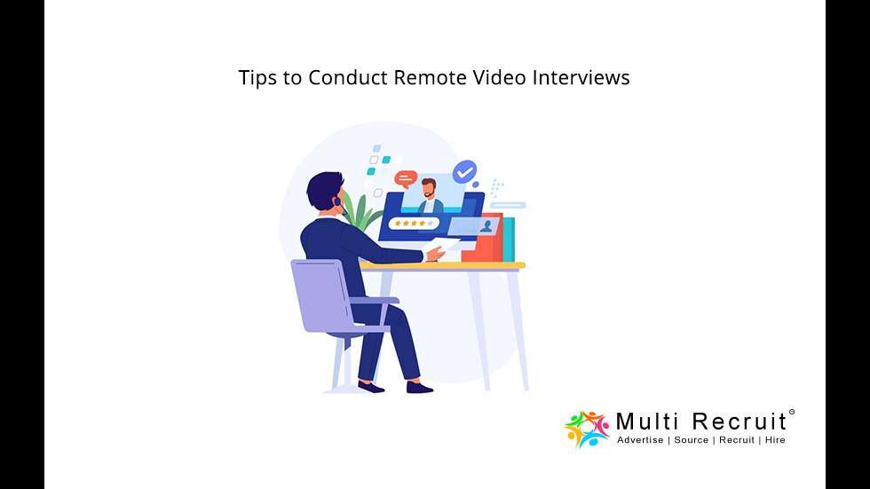 Tips to Conduct Remote Video Interviews